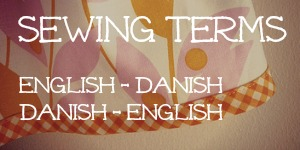 Sewing Terms English-Danish Dictionary